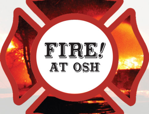 New Exhibit Explores Fire at OSH