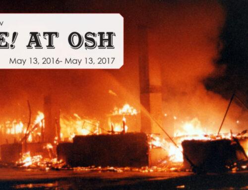 Digital Exhibit: Fire at OSH!